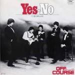 「Yes-No」(オフコース・1980)